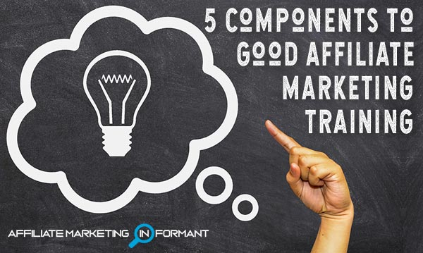 What is Affiliate Marketing Training + 5 Components of Good Training