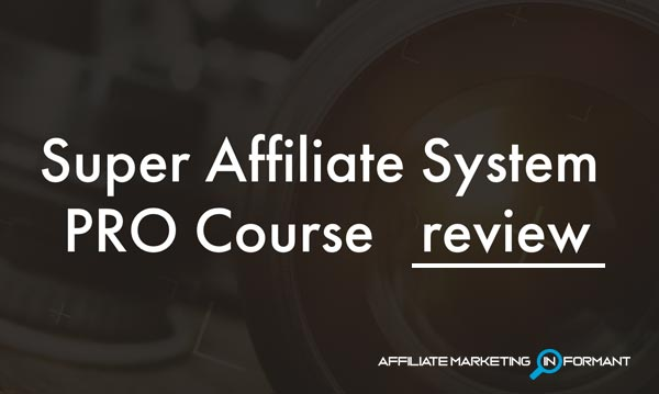 The Super Affiliate System Review