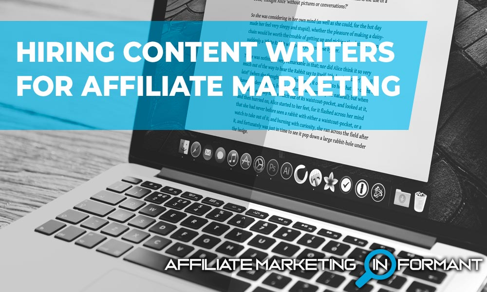 Hiring Content Writers for Affiliate Marketing
