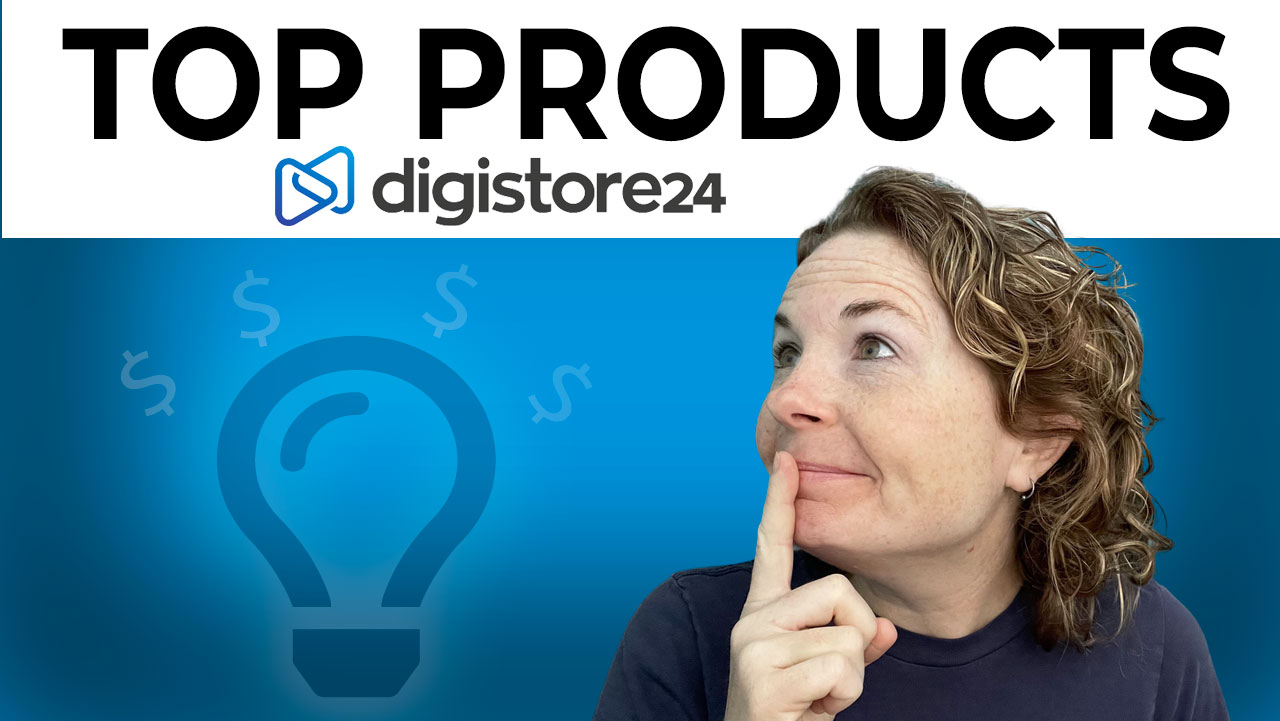 Top Digistore24 Affiliate Products to Promote in 2021